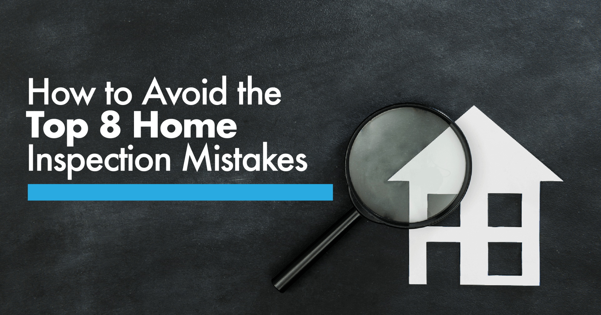 Top 8 Inspection Mistakes