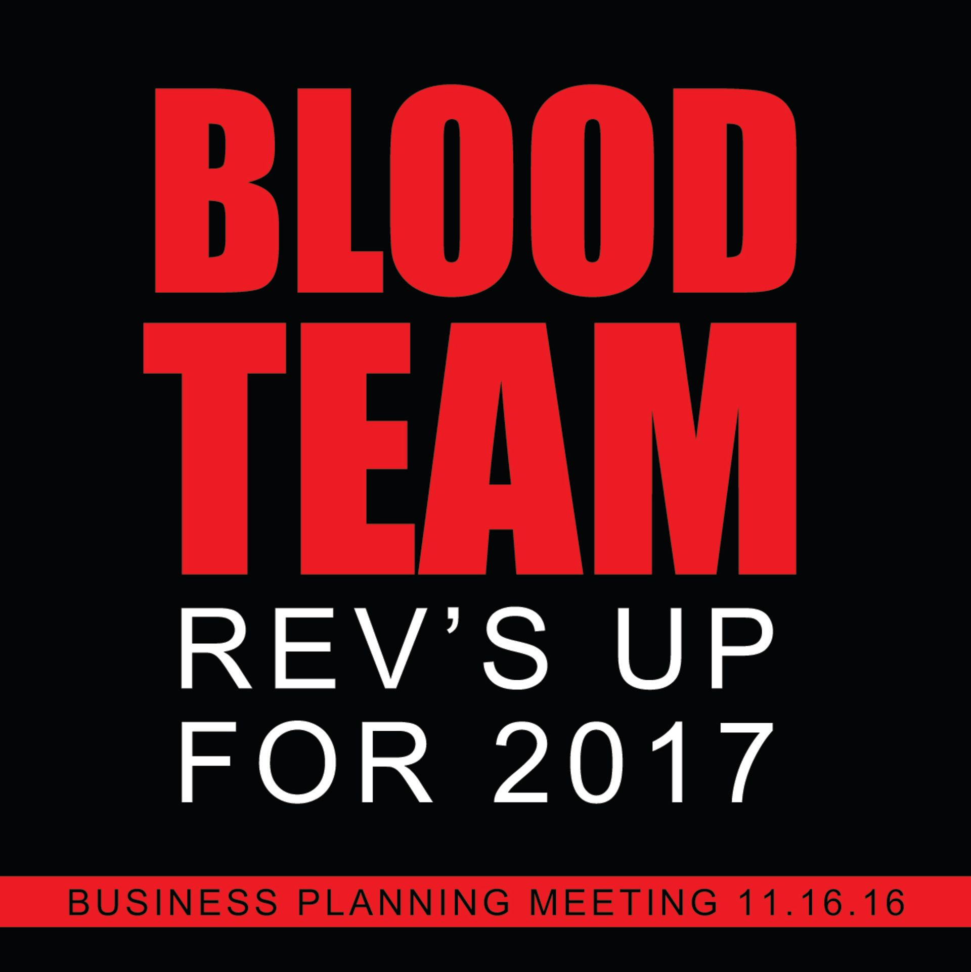 Blood Team Revs up for 2017