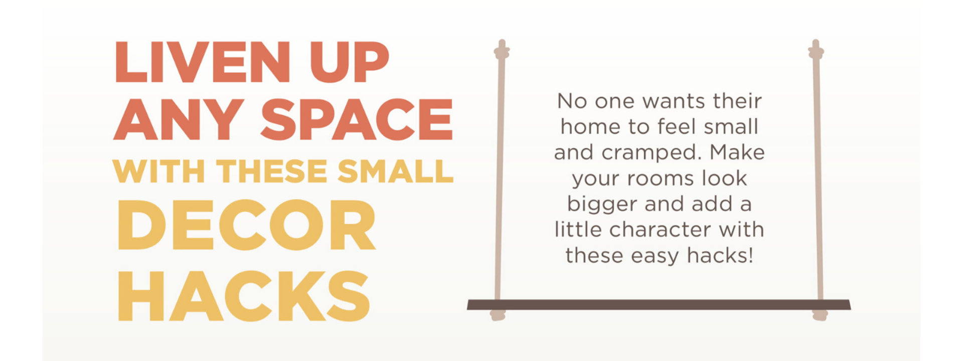 Liven Up Any Space With These Small Decor Hacks