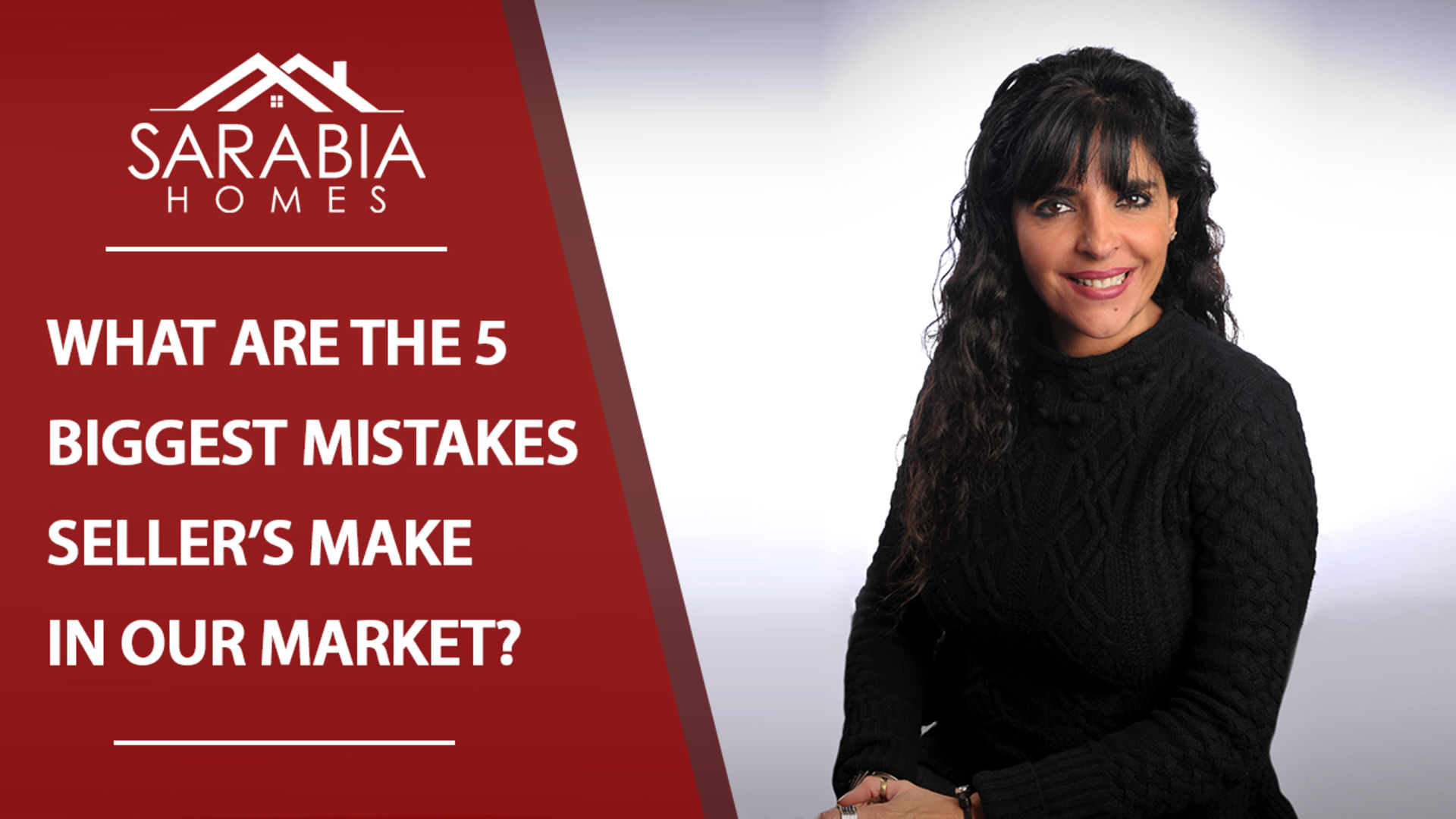 What Are the 5 Biggest Mistakes Seller's Make in Our Real Estate Market?