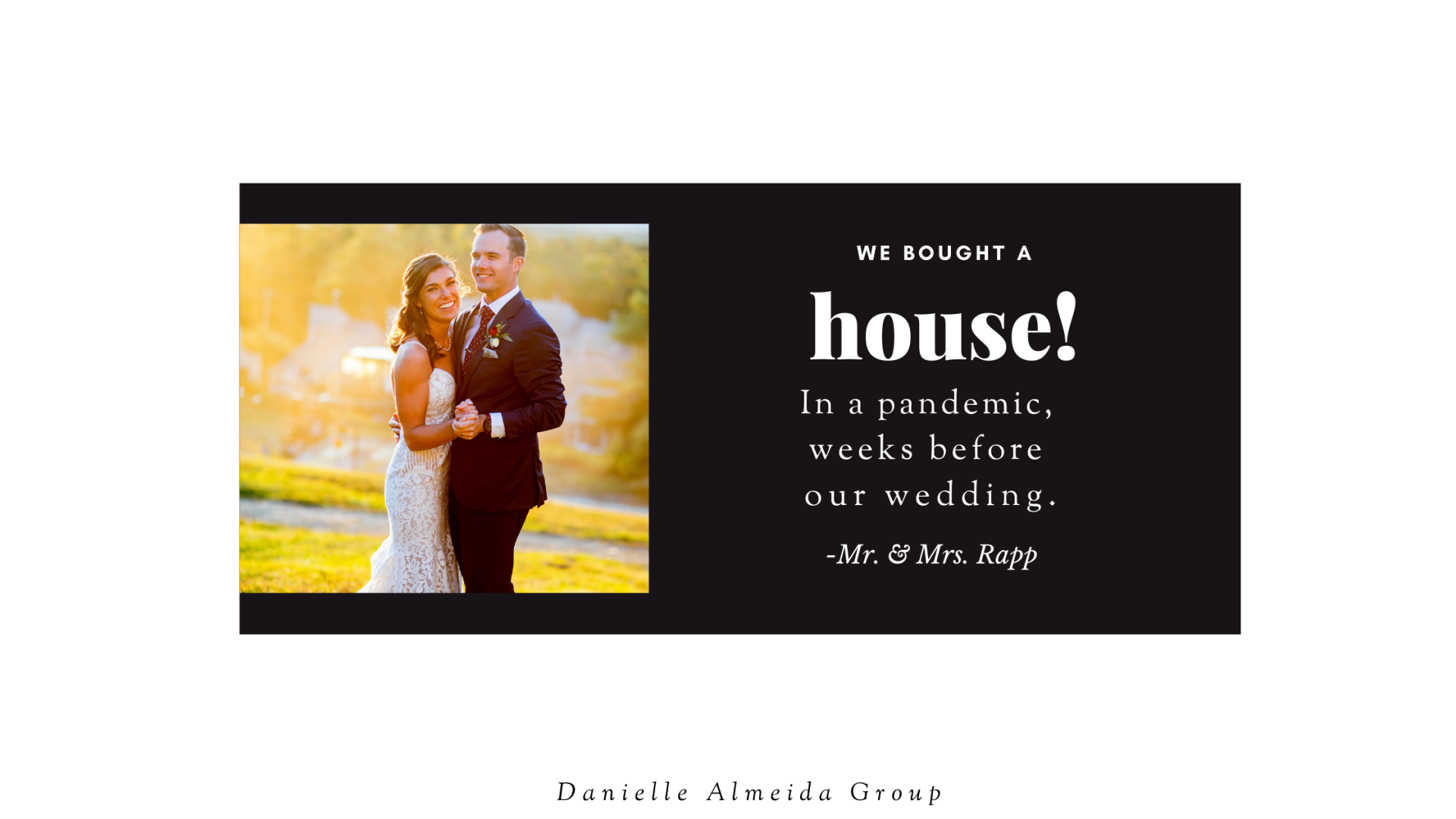 We Bought A House, During a Pandemic, Weeks before our Wedding