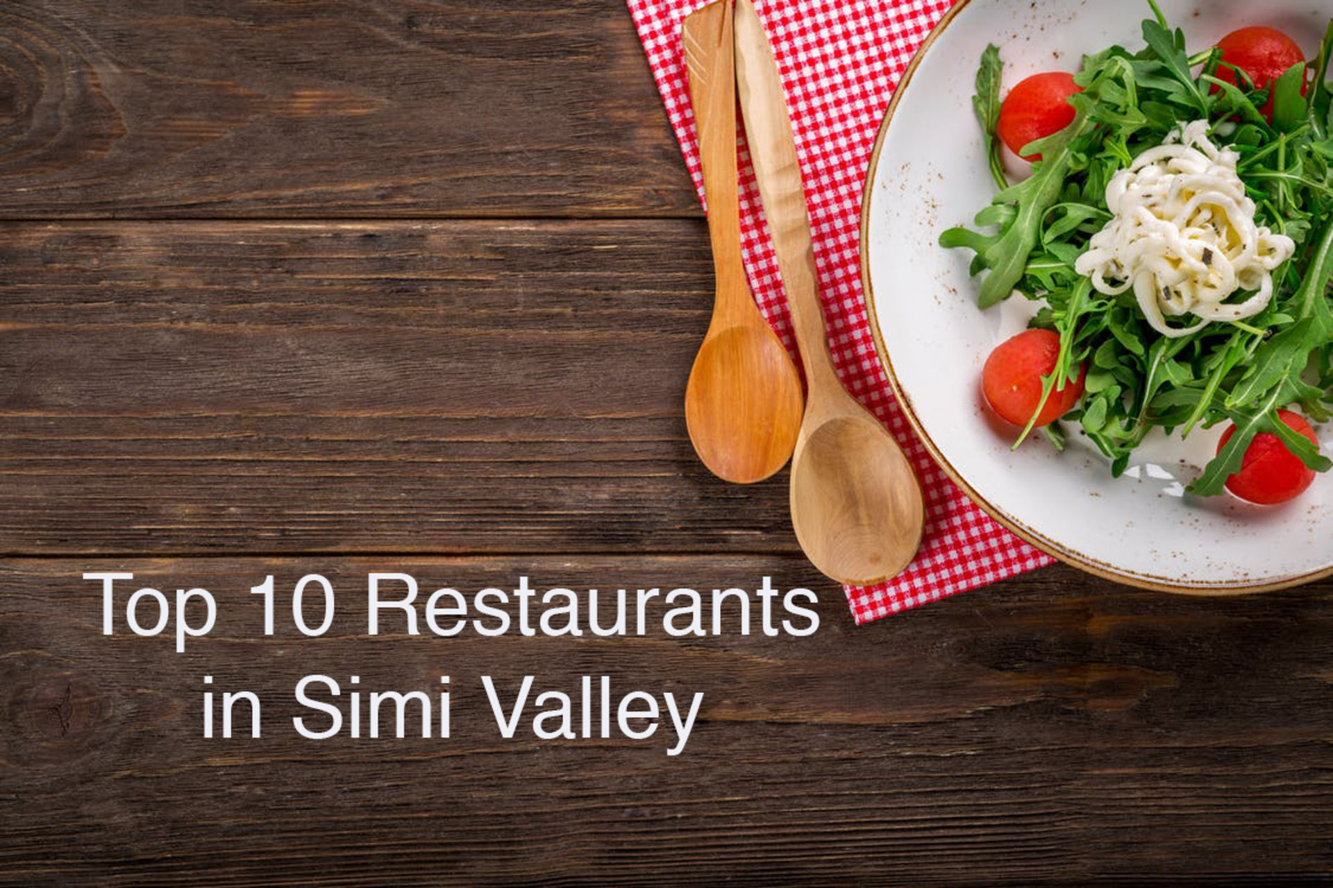 """The """"10 Best Restaurants in Simi Valley"""" According to Yelp"""