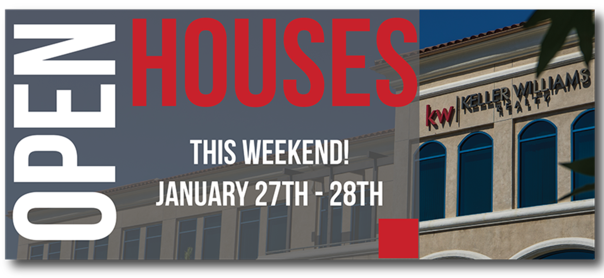 Open Houses This Weekend January 27th-28th