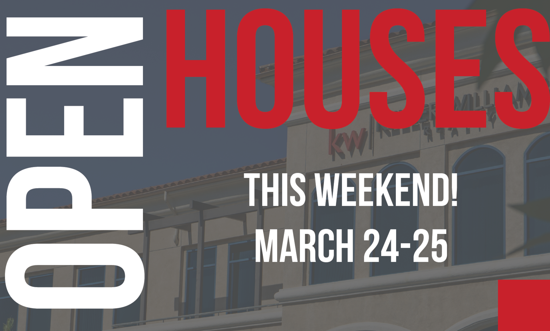 Open Houses This Weekend March 24-25