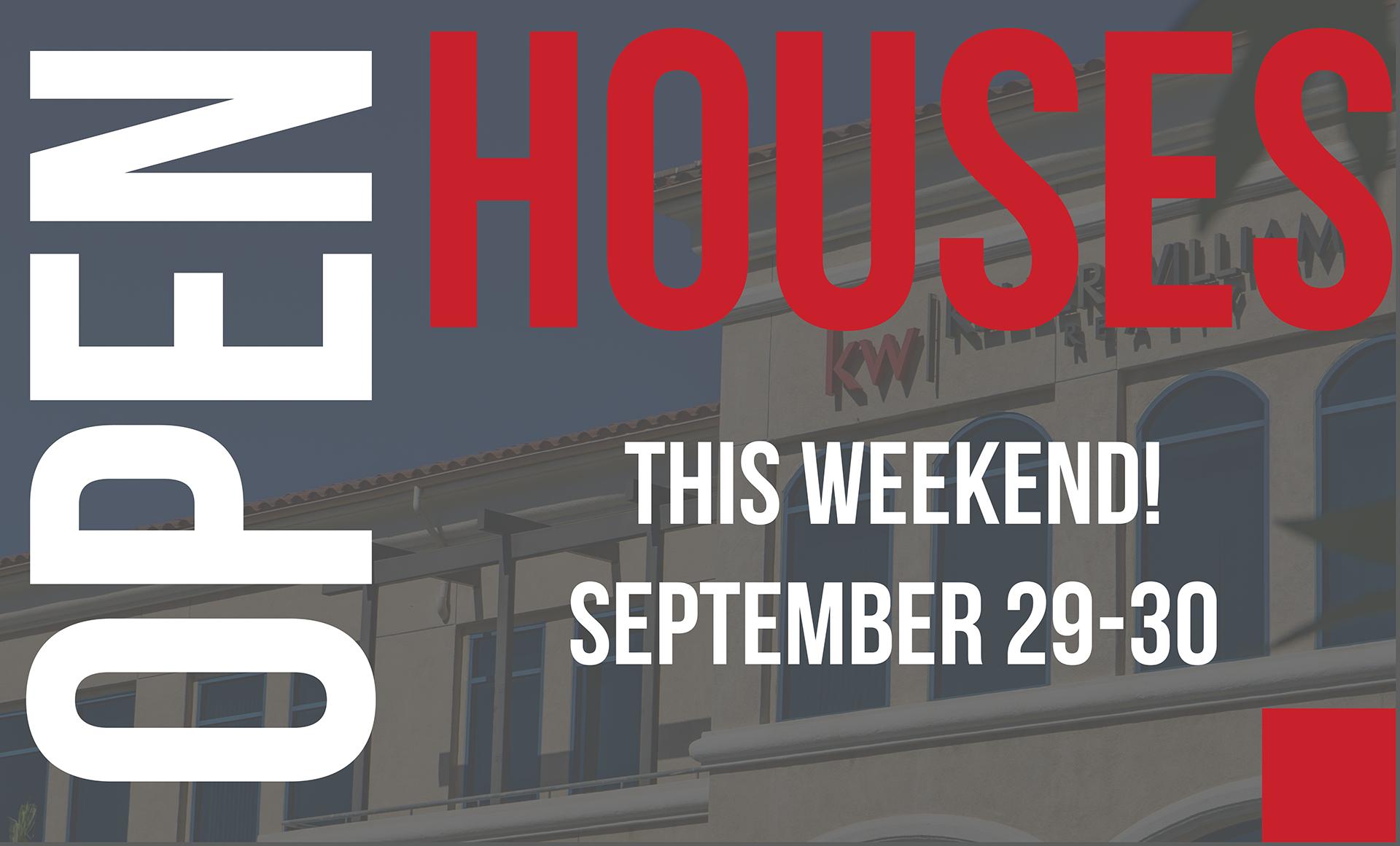 Open Houses: September 29-30 2018