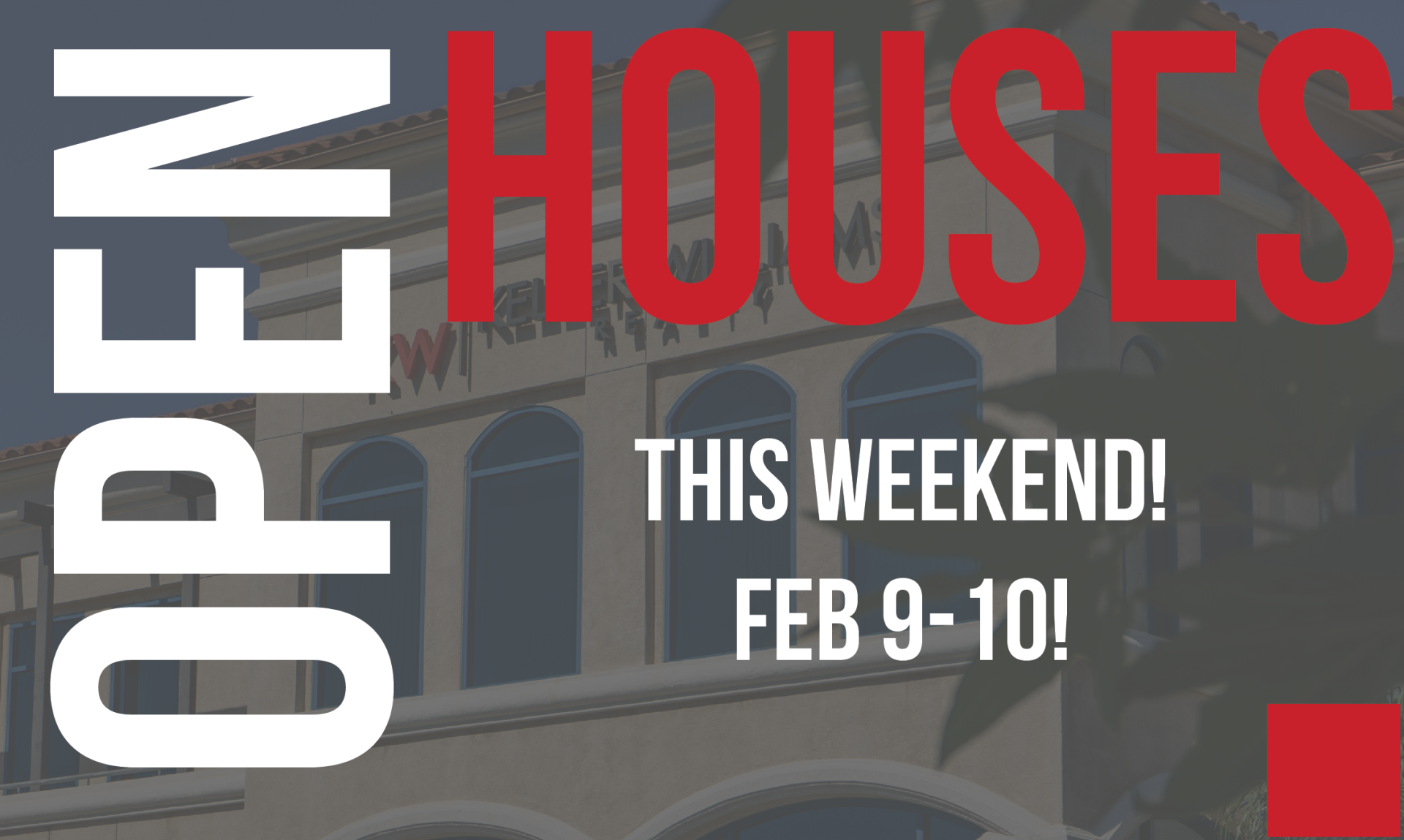 Open Houses This Weekend! Feb 9-10!
