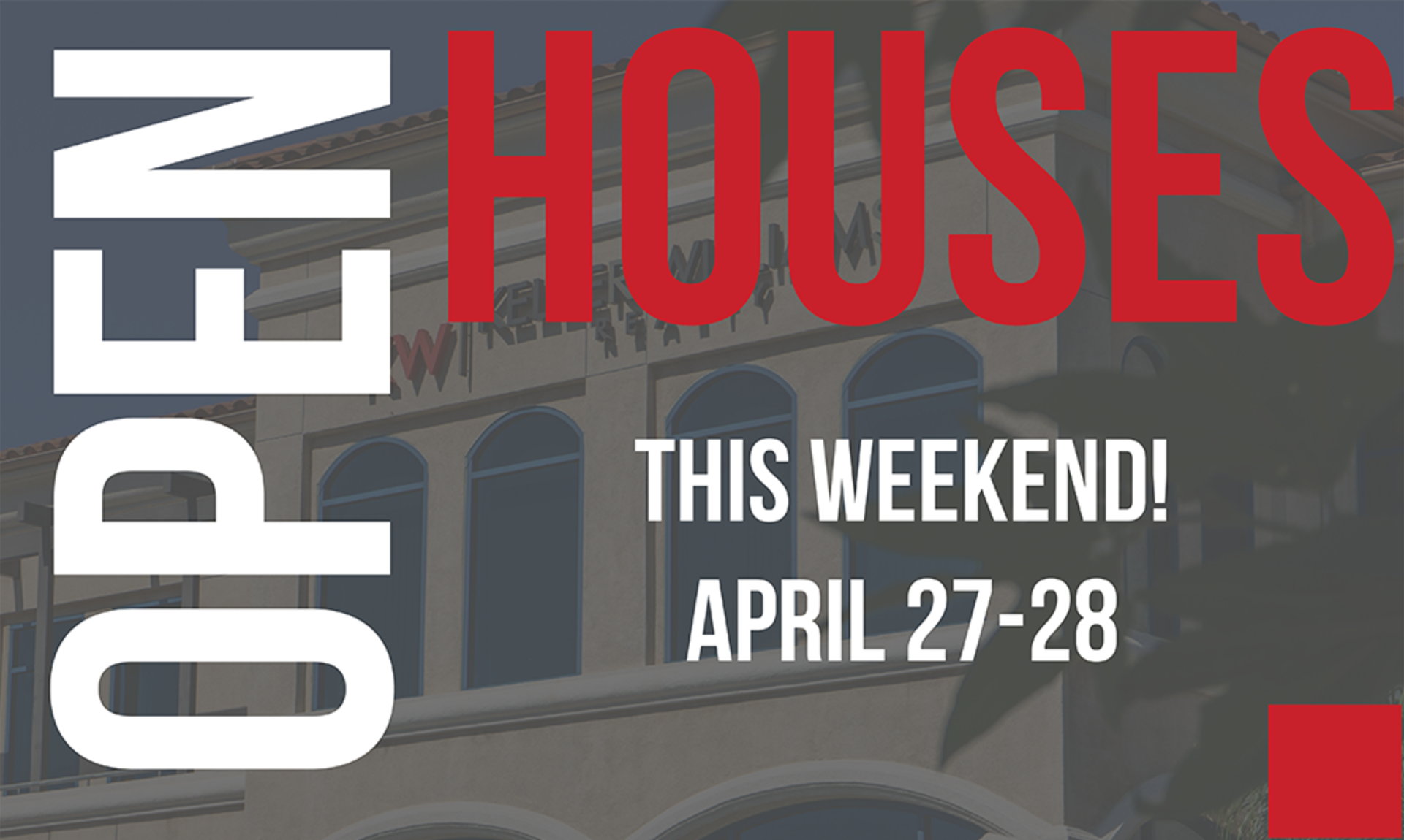 Open Houses This Weekend! April 27-28