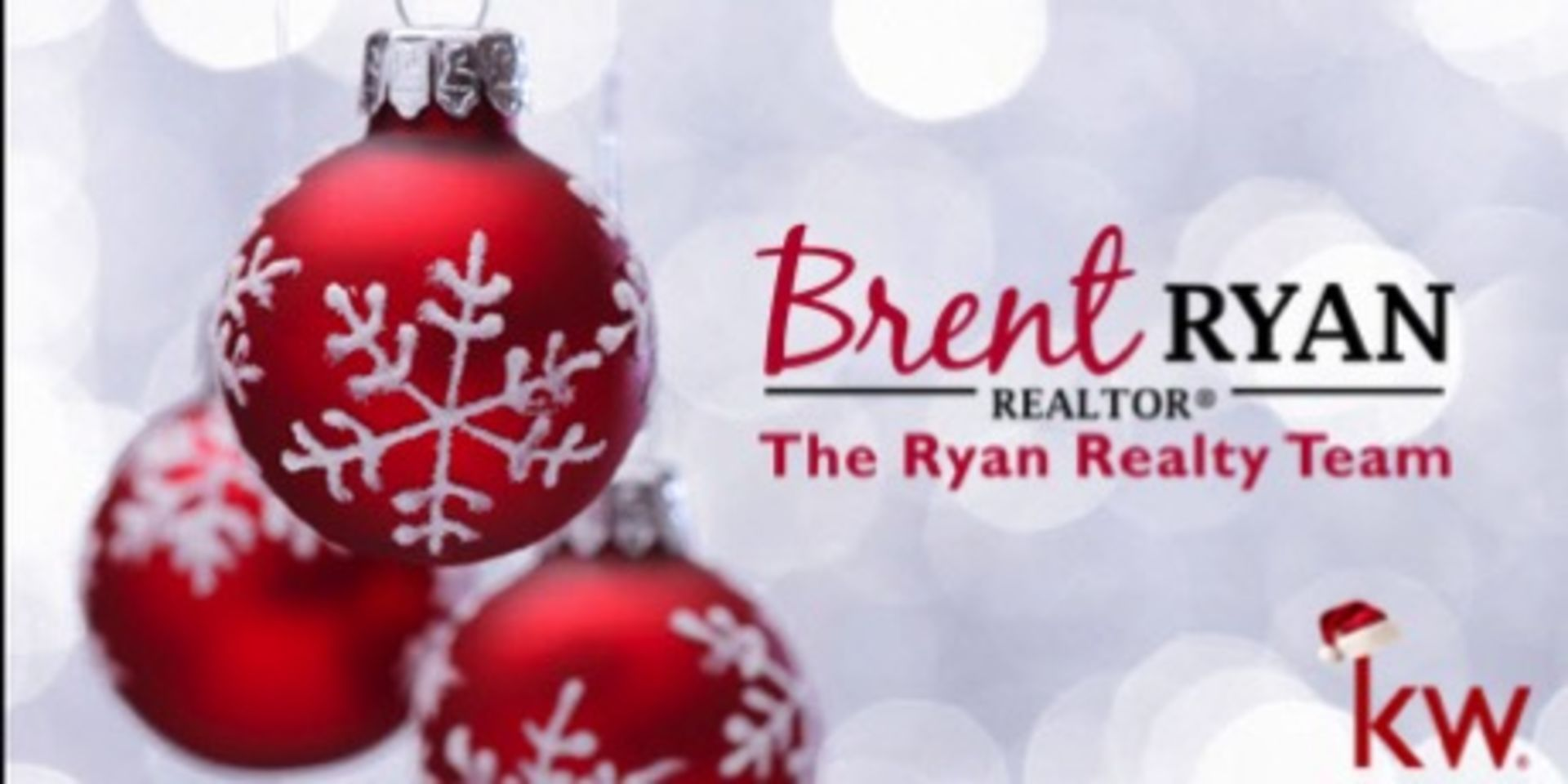 Happy Holidays from Brent Ryan & The Ryan Realty Team