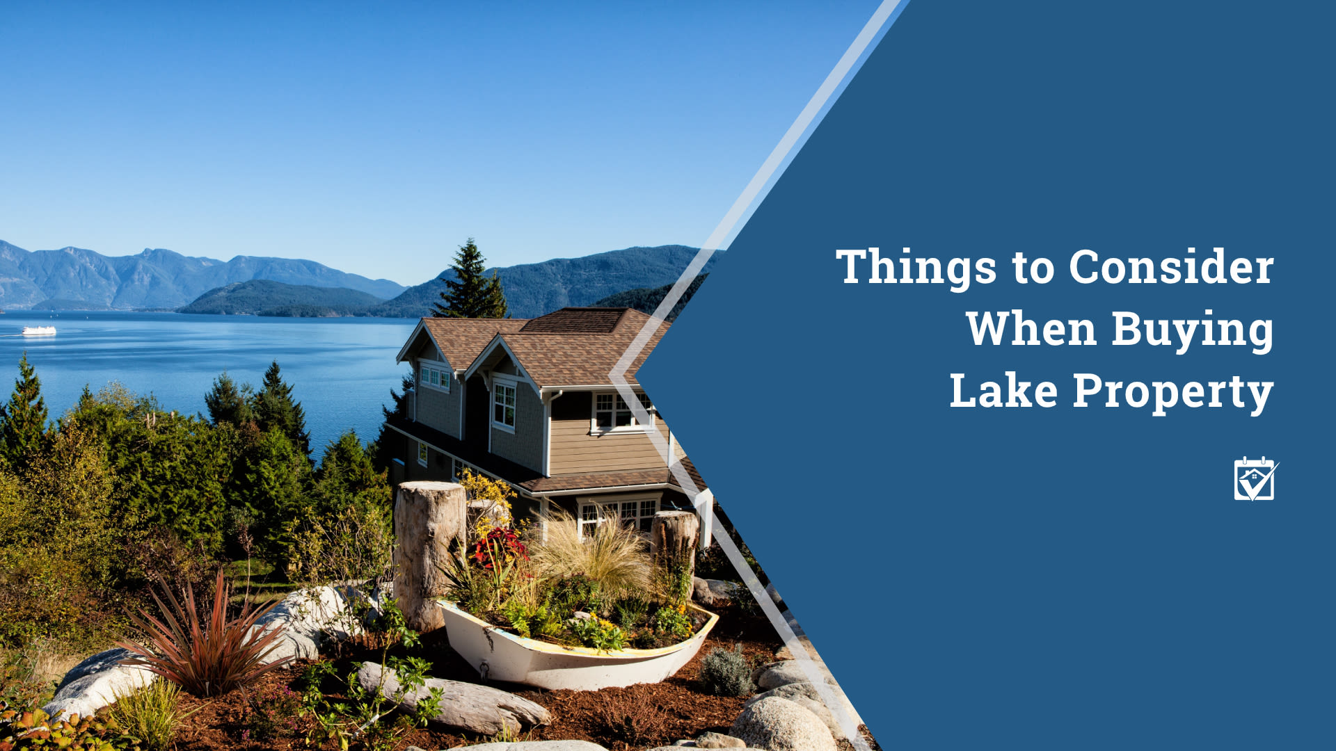 Things to Consider When Buying Lake Property