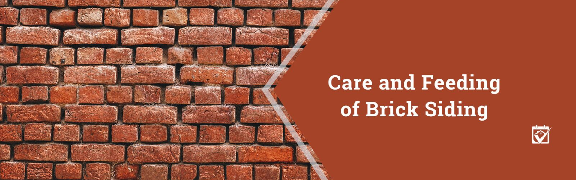 Care and Feeding of Brick Siding