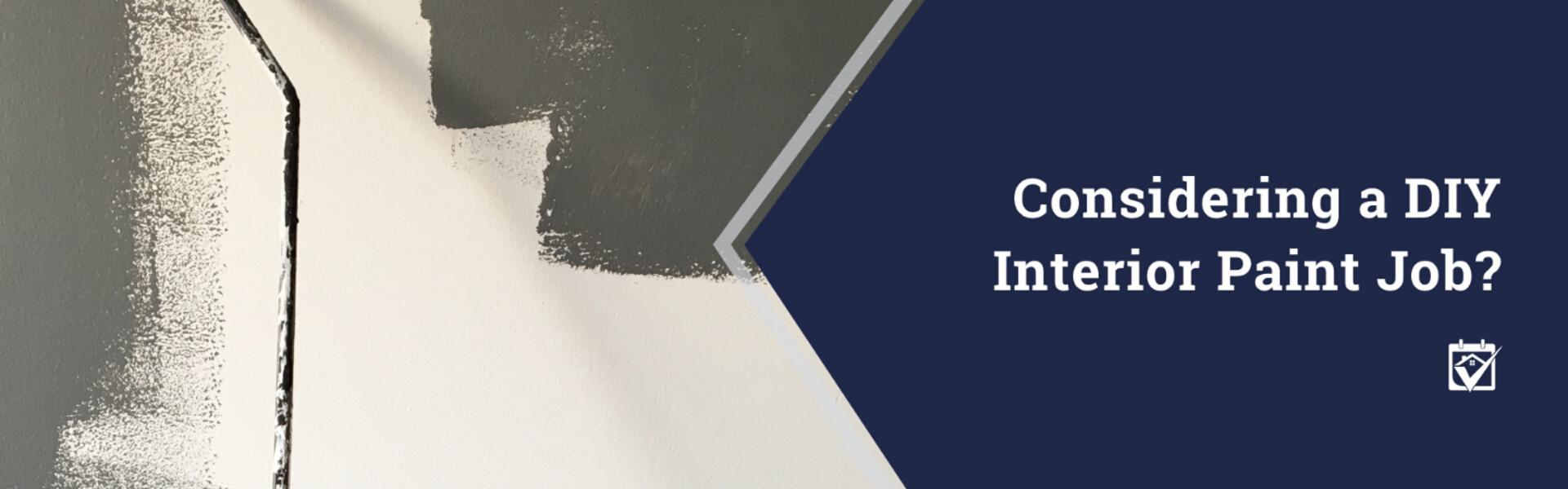 Considering a DIY Interior Paint Job?