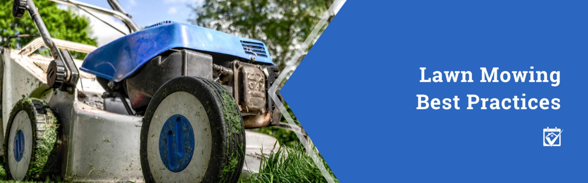 Lawn Mowing Best Practices