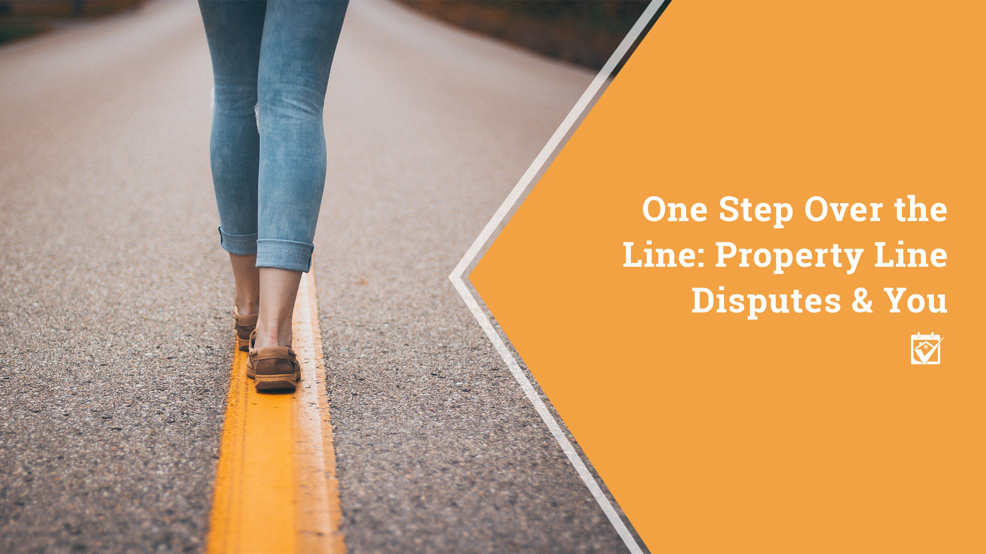 One Step Over the Line: Property Line Disputes and You
