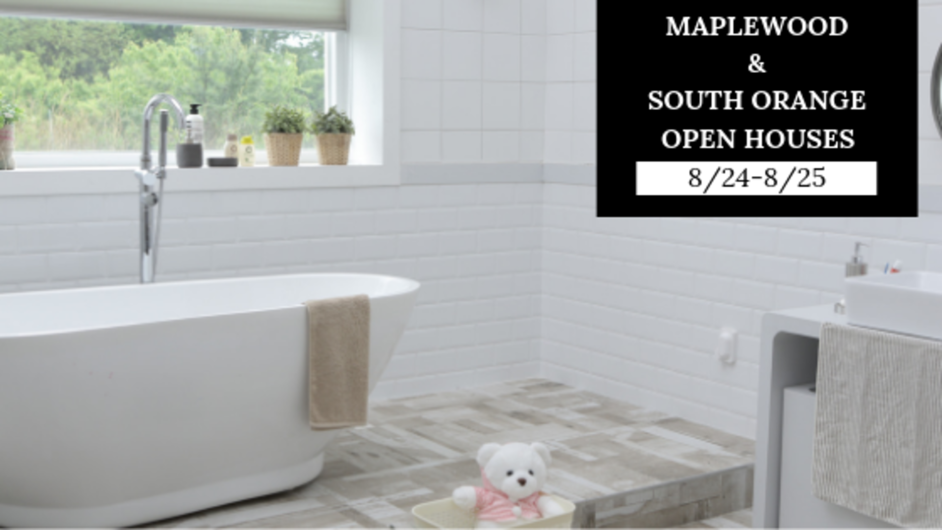 Maplewood & South Orange Open Houses – Sat & Sun, 8/24-8/25