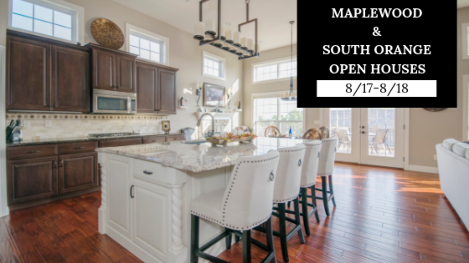 Maplewood & South Orange Open Houses – Sat & Sun, 8/17-8/18
