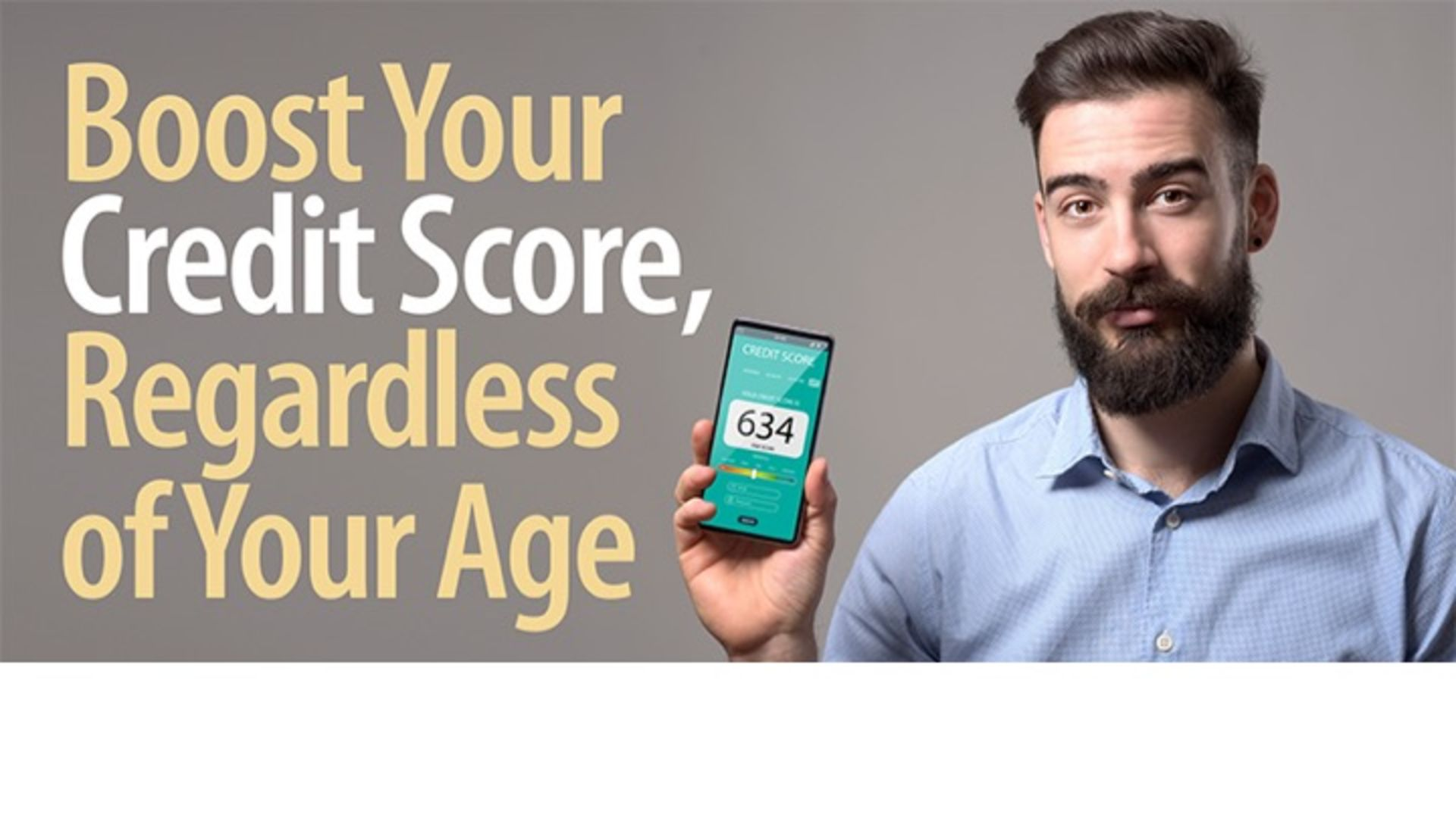 Boost Your Credit Score Regardless of Your Age
