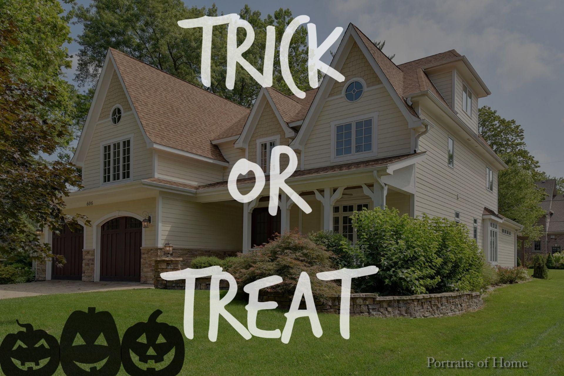 Halloween House: Trick or Treat