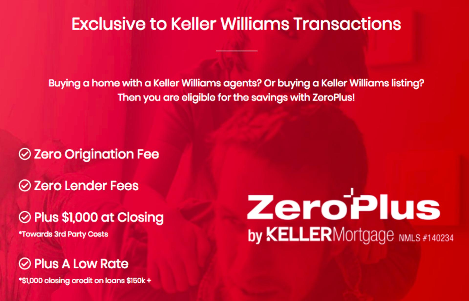 Keller Mortgage – Major Savings Exclusive to Keller Williams Transactions