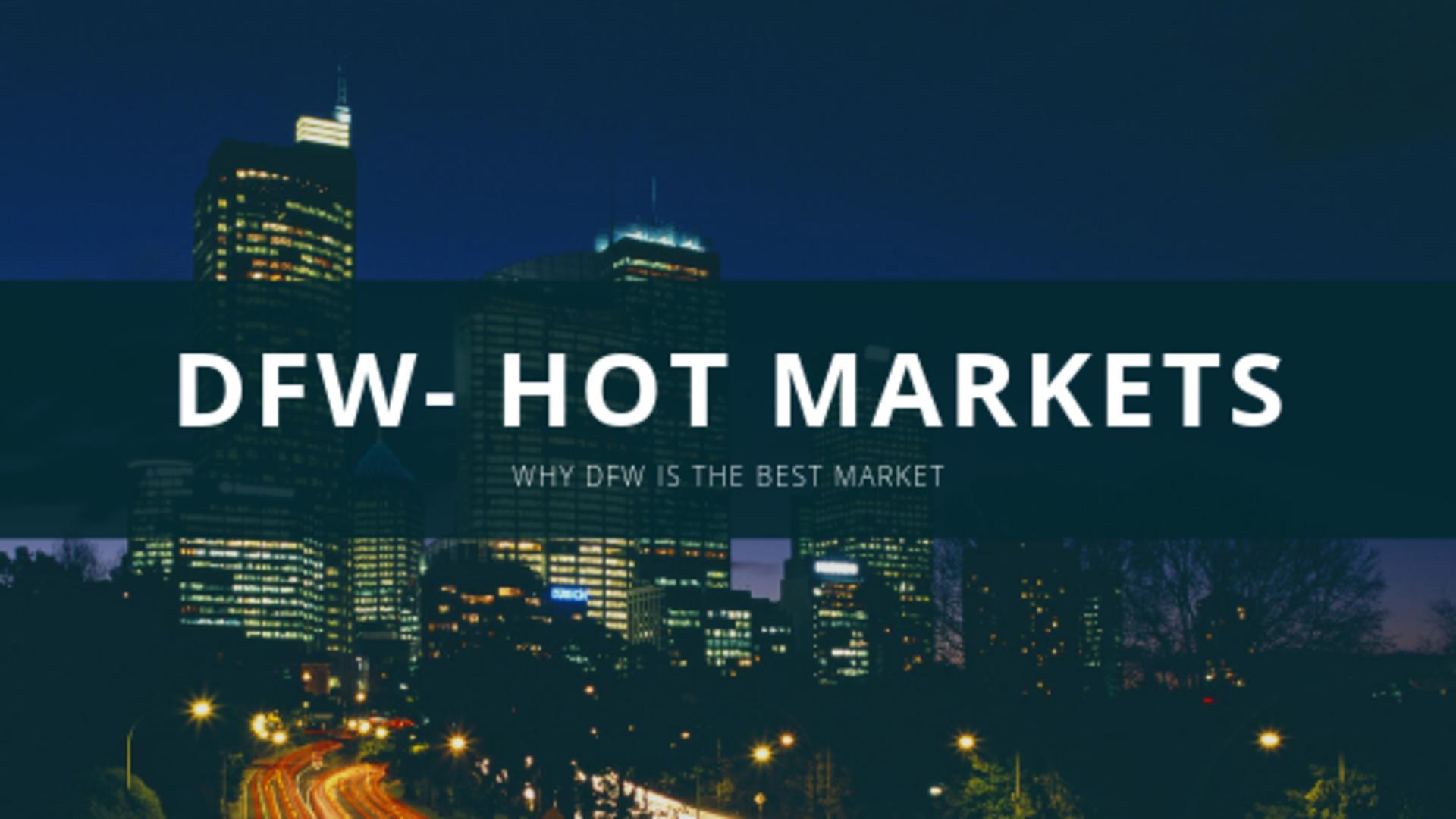 Hot Markets 2019: DFW and LA