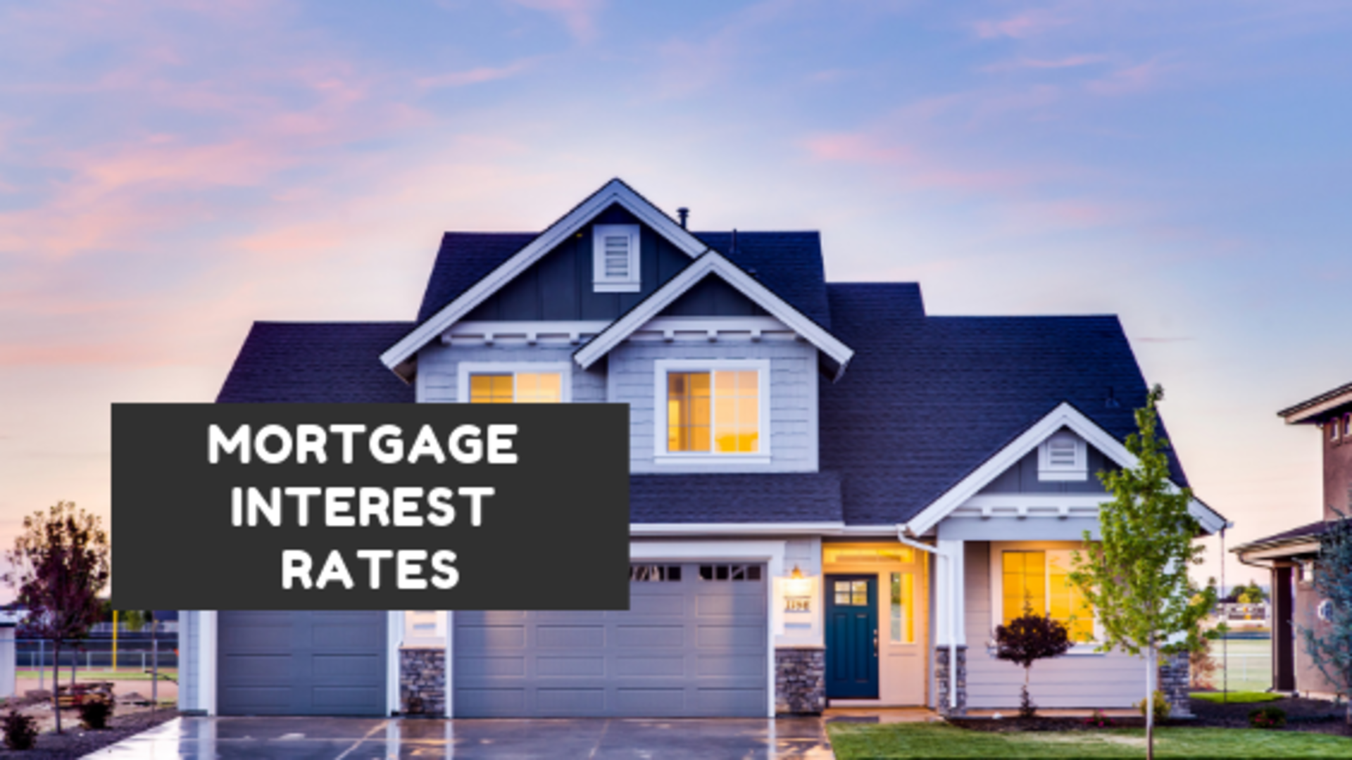 Mortgage Interest Rates On the Rise