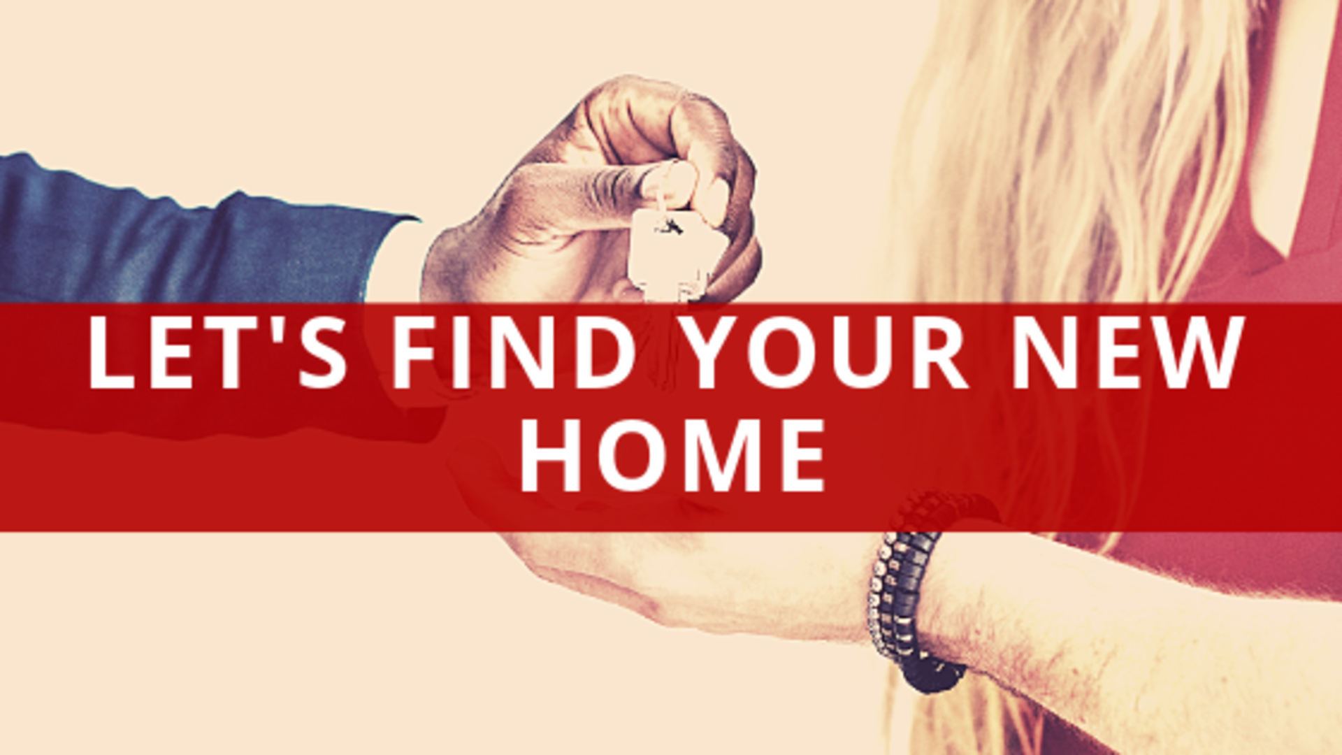 Let's Find Your New Home