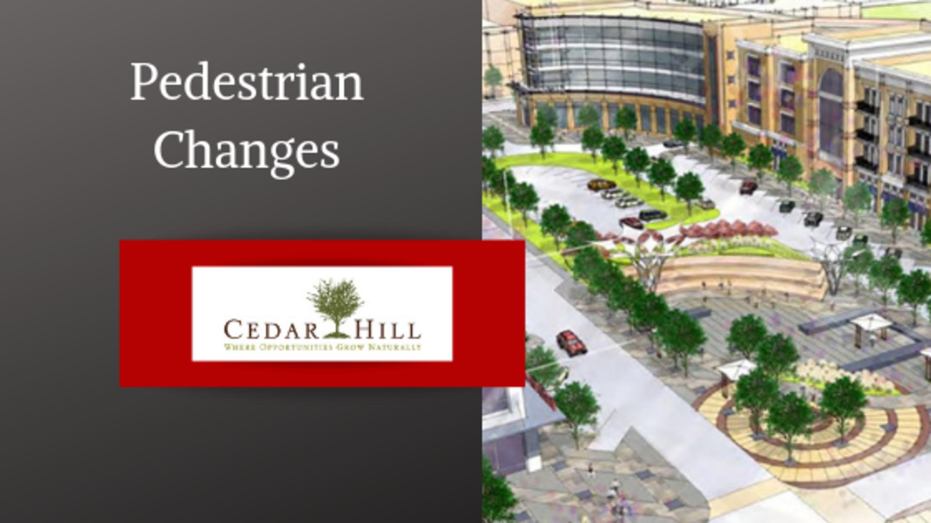 Cedar Hill Pedestrian Upgrades