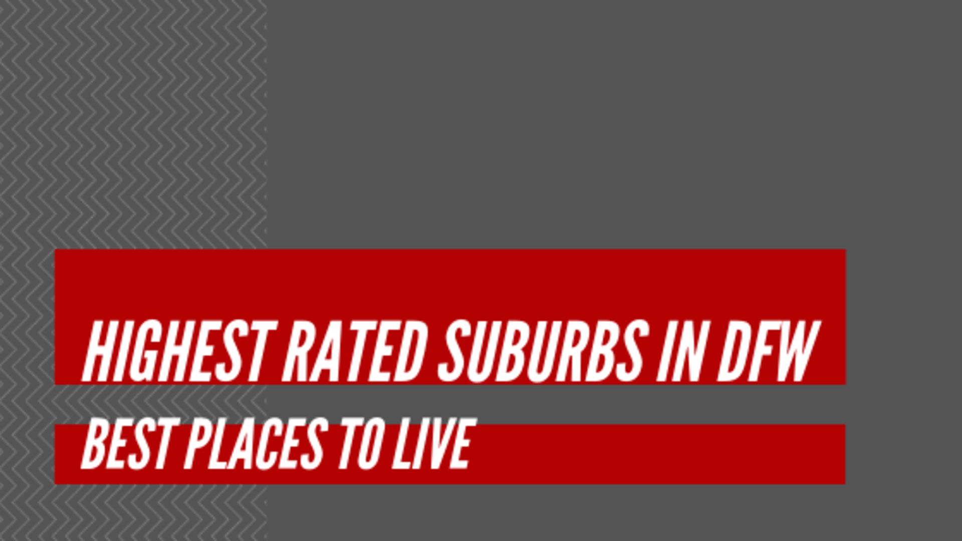 Highest Rated suburbs in DFW