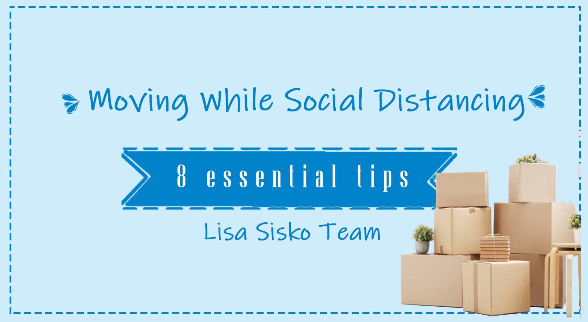 Moving While Social Distancing – 8 Essential Tips
