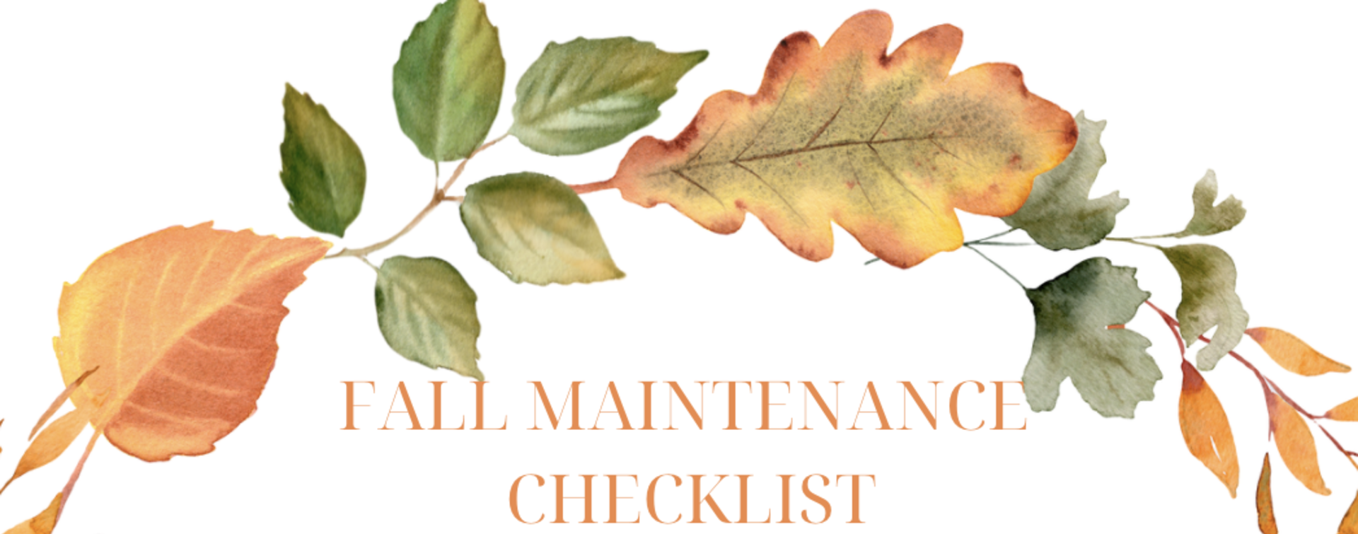 Fall Edition Maintenance Checklist