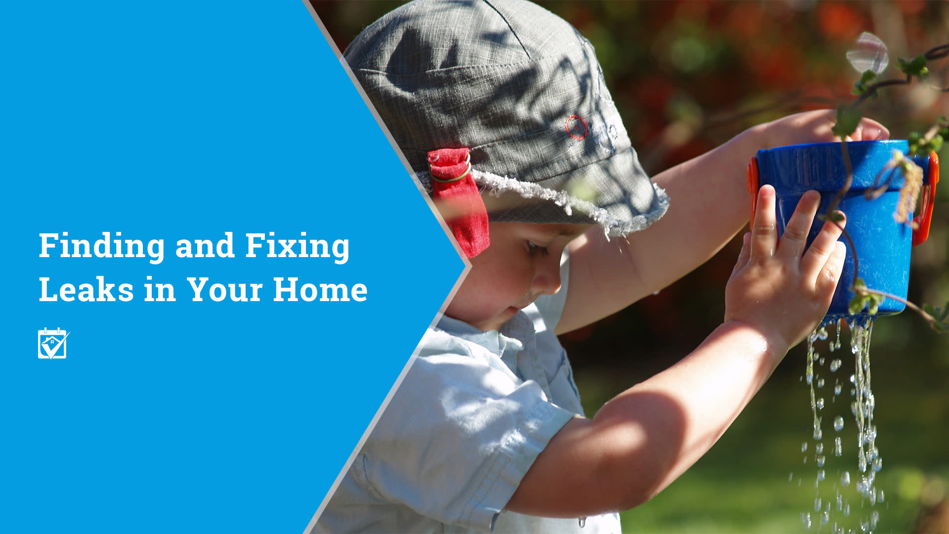 Finding and Fixing Leaks in Your Home