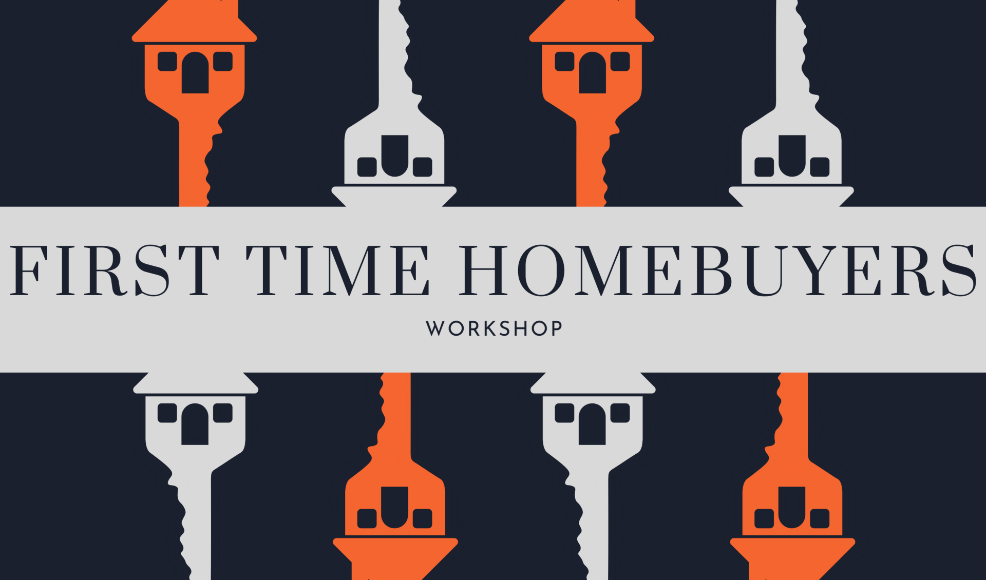 First Time Homebuyers Workshop