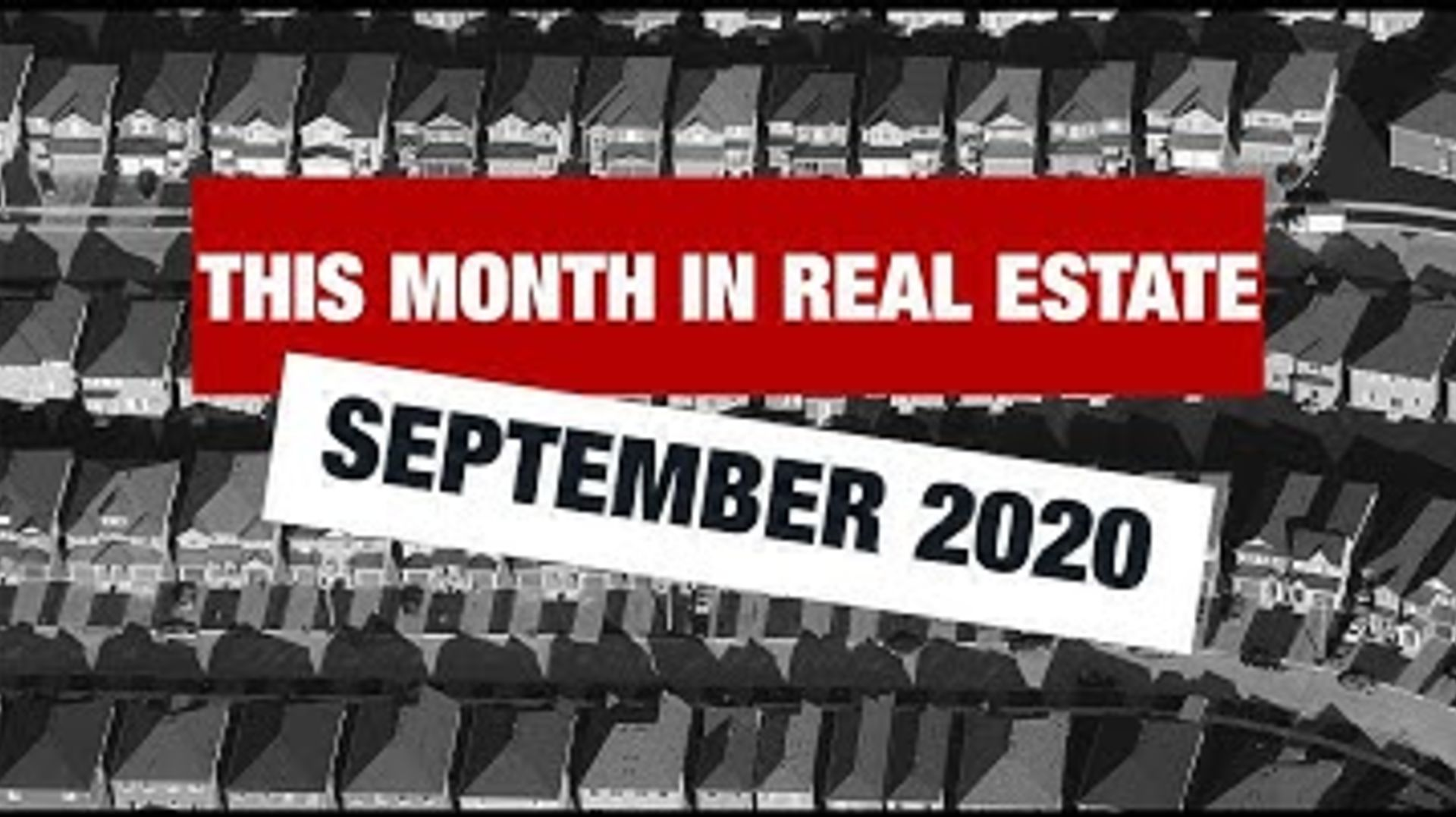 This Month in Real Estate – September 2020