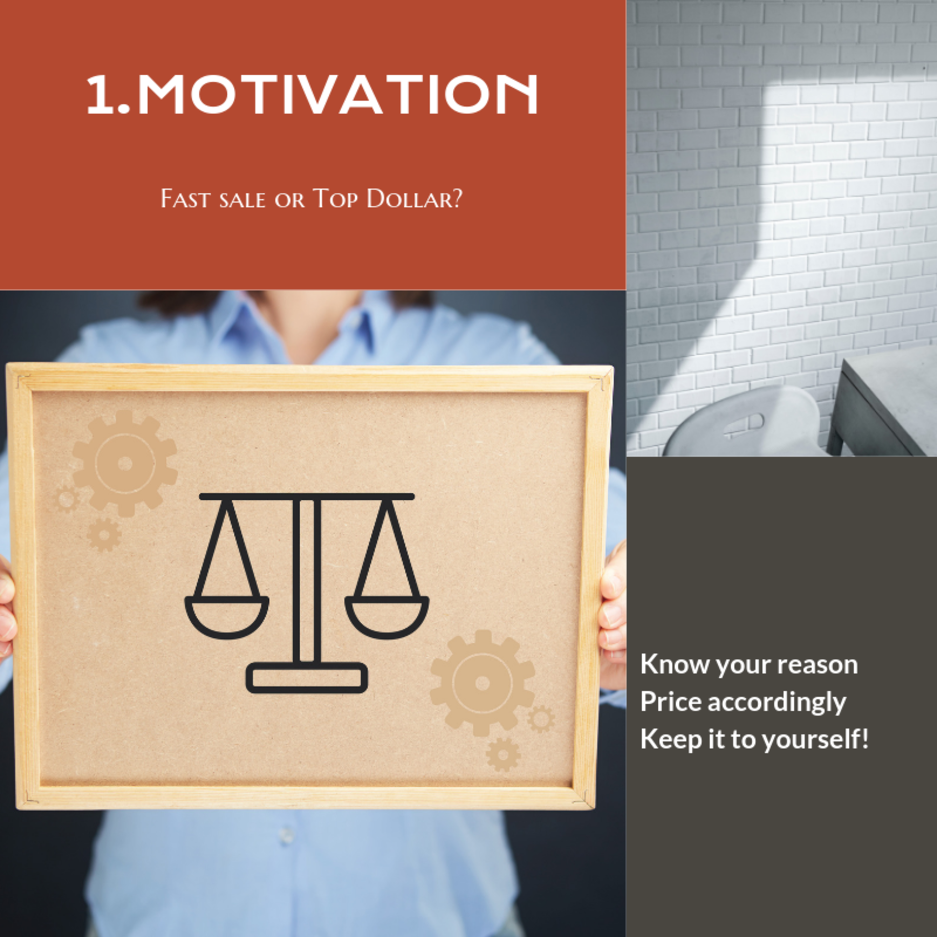 Main Considerations for Sellers:  Motivation and Asking Price