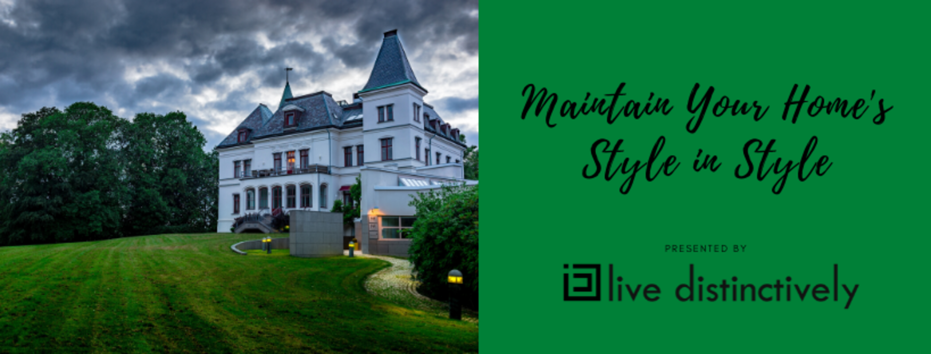 Maintain Your Home's Style in Style