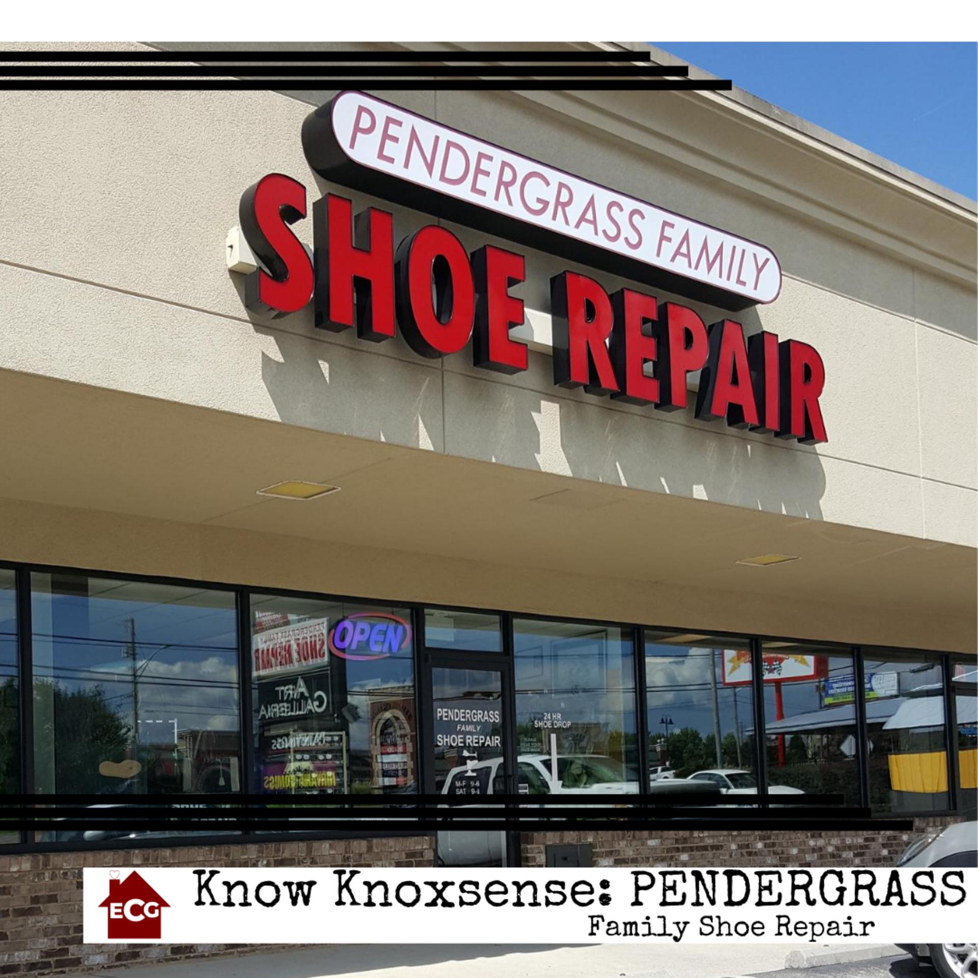 Know Knoxsense: Pendergrass Family Shoe Repair