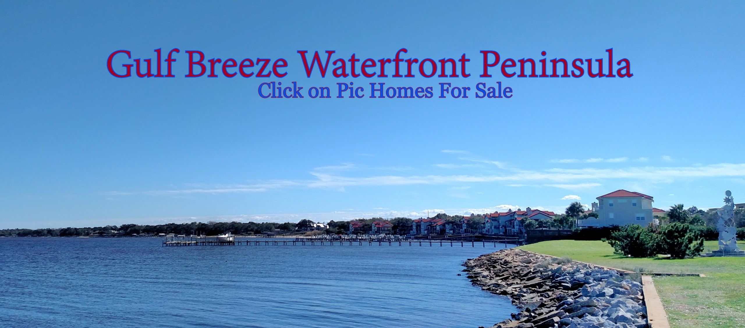 Click Here for Gulf Breeze Waterfront Living