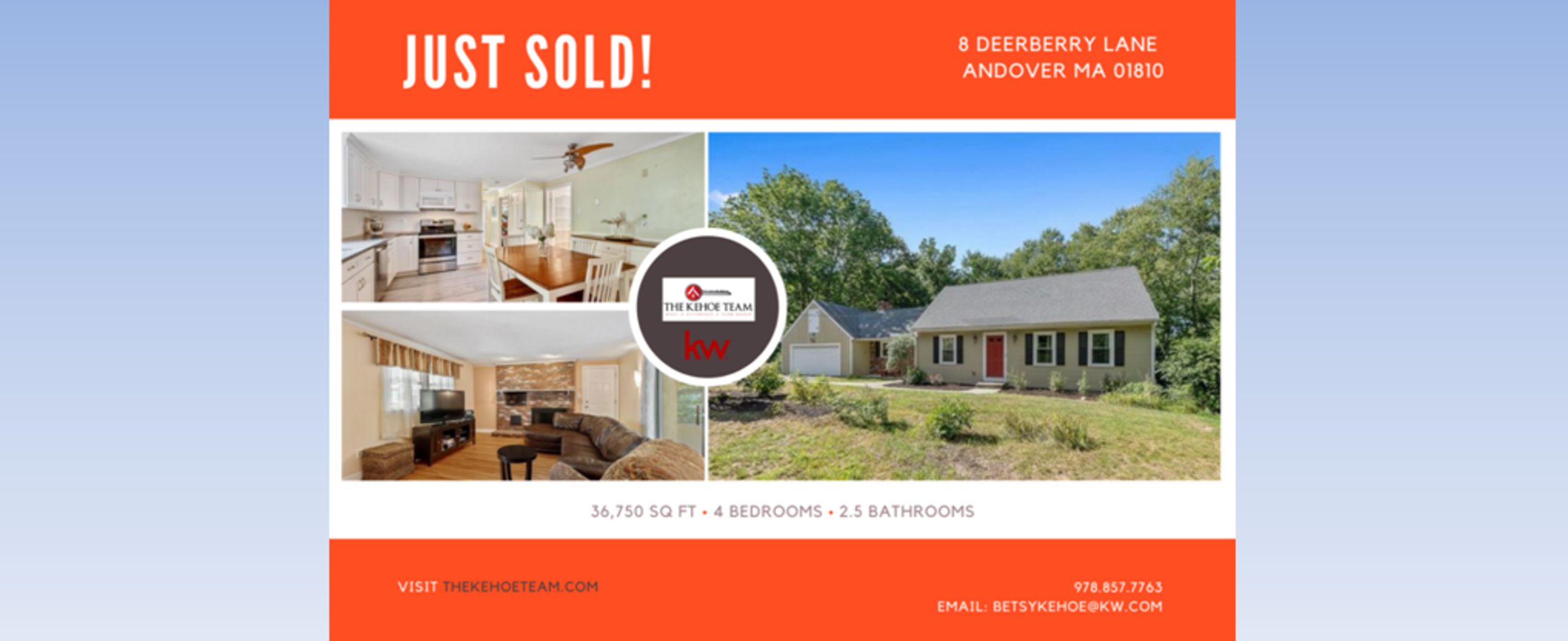 JUST SOLD - 8 DEERBERRY LANE ANDOVER MA 01810