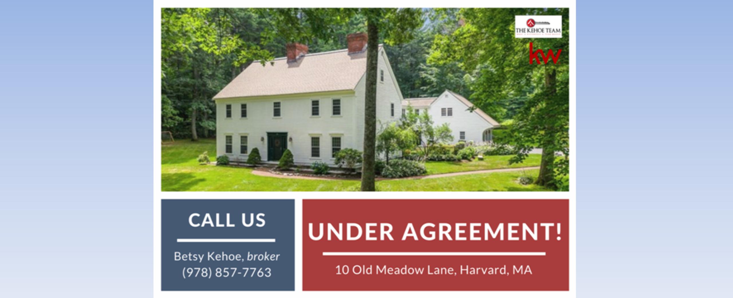 UNDER AGREEMENT - 10 OLD MEADOW LANE HARVARD MA 01451
