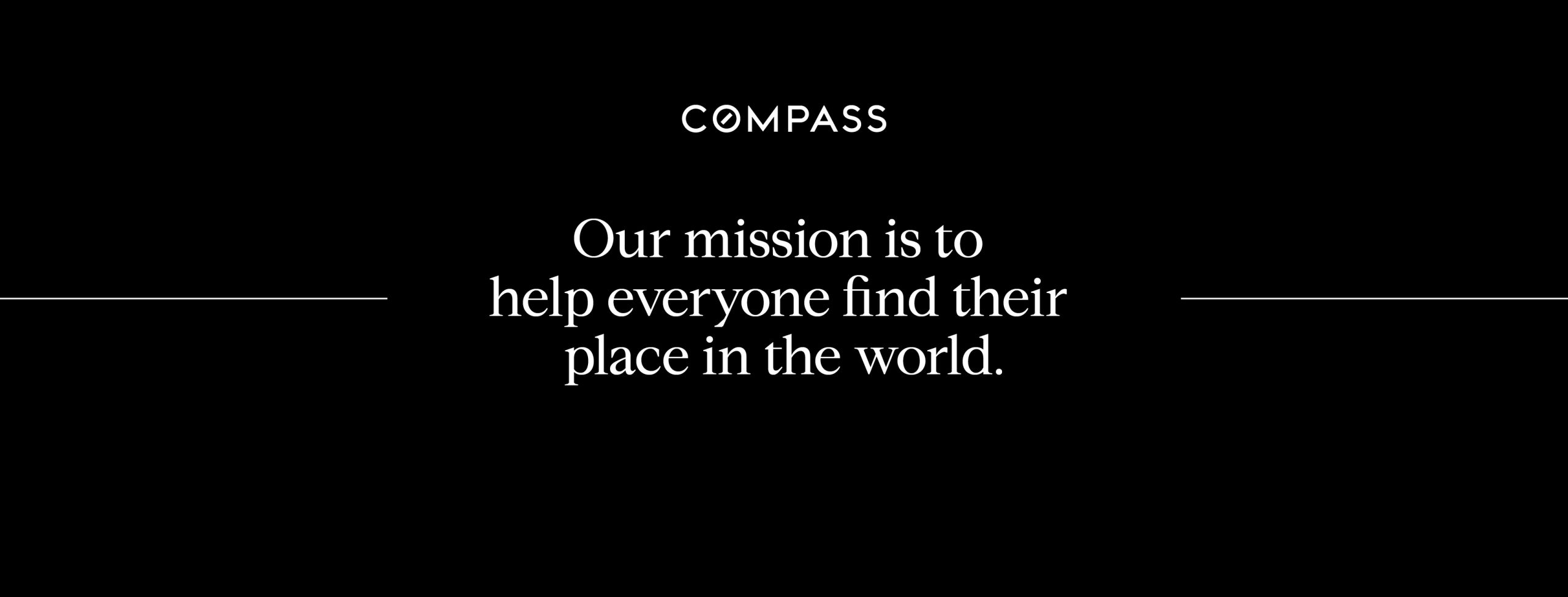 Our mission is to help everyone find their place in the world