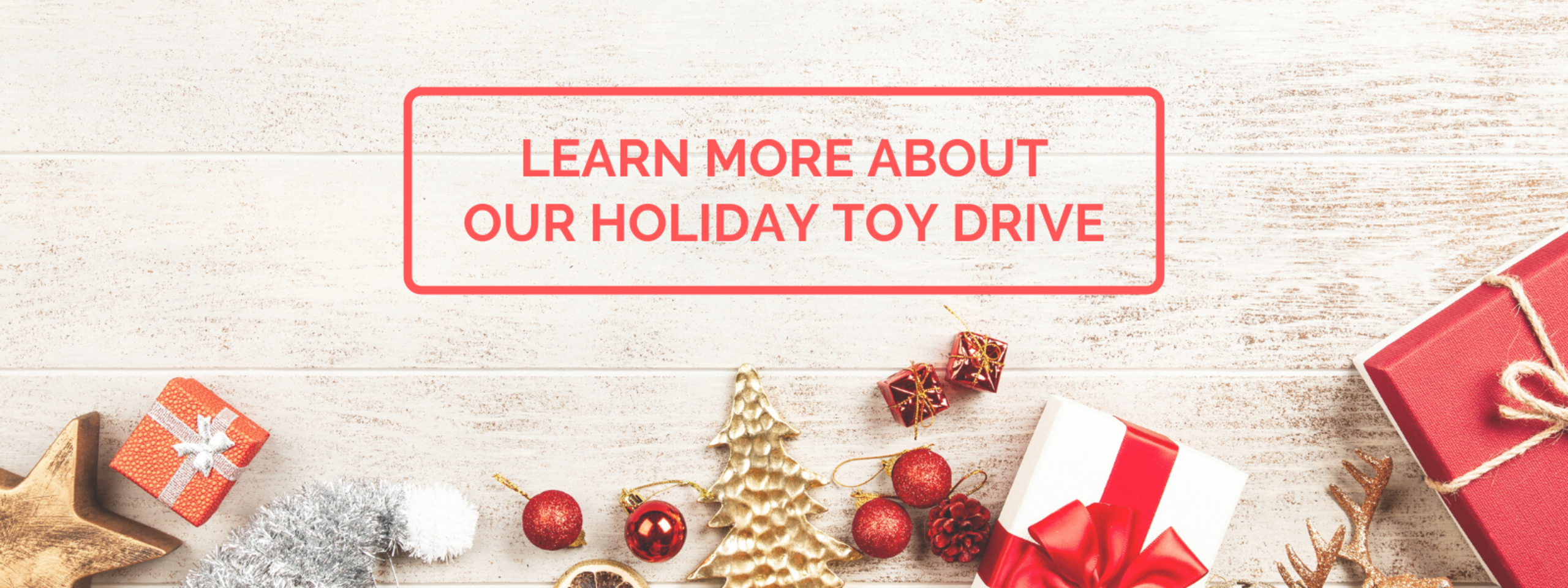 Support our Holiday Toy Drive Today!