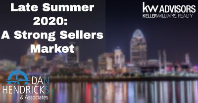 Late Summer 2020: A Strong Sellers Market