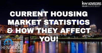 Current Housing Market Trends & How They Affect You!