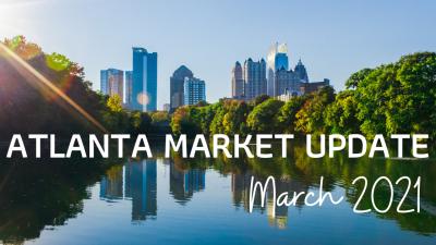 Metro Atlanta Market Update: March 2021