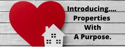 Properties with A Purpose!
