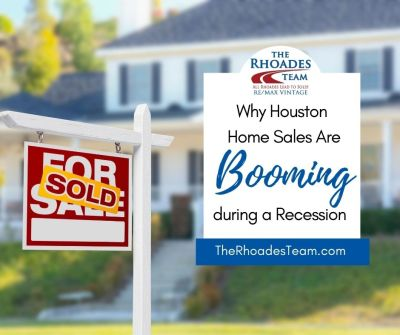 Why Houston Home Sales are Booming During a Recession