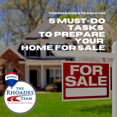 5 Must-Do Tasks to Prepare Your Home for Sale