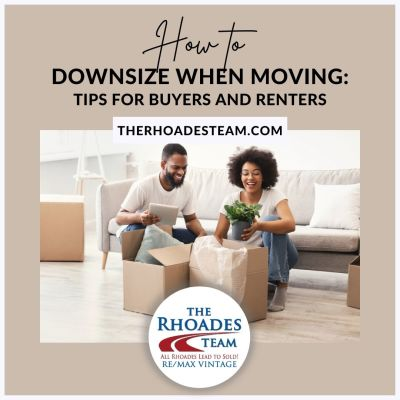 How to Downsize When Moving: Tips for Buyers and Renters