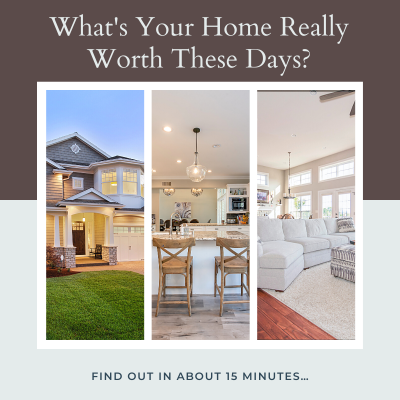 Do You Know What Your Home Is Worth?