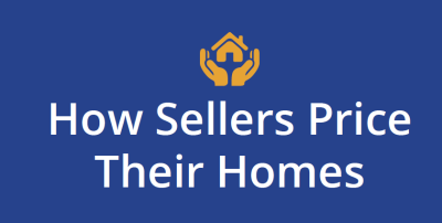 How Sellers Price Their Homes