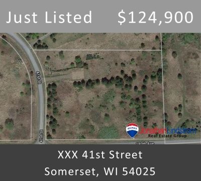 Just Listed – XXX 41st Street, Somerset, WI 54025